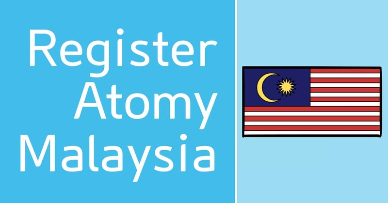 How To Register Atomy Malaysia