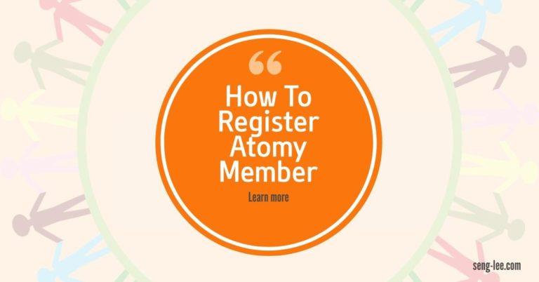 How To Register Atomy Member