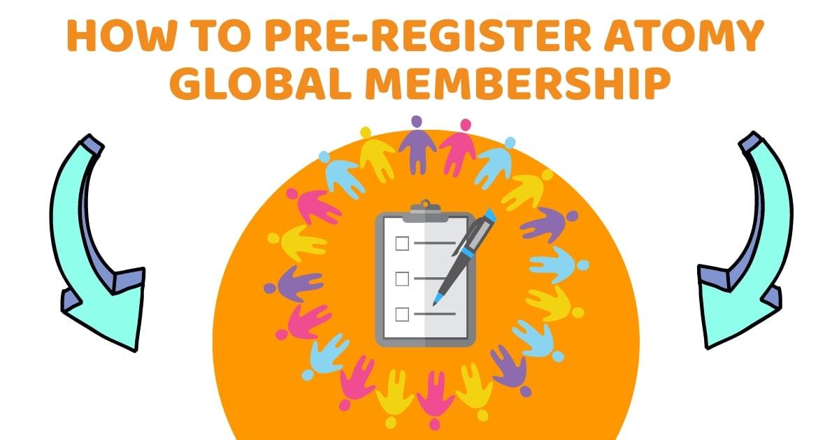 How To Pre-Register Atomy Global Membership